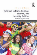 Political Culture  Political Science  and Identity Politics Book PDF