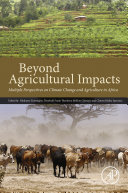 Beyond Agricultural Impacts : presents the theories and methods commonly applied...