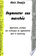 Segmenter ses march  s