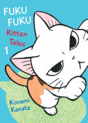 Fukufuku: Kitten Tales : ...