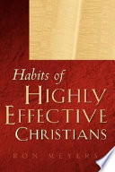 Habits of a Highly Effective Christian