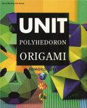 Unit Polyhedoron Origami