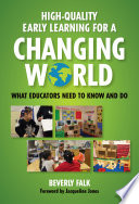 High Quality Early Learning for a Changing World