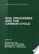 Soil Processes And The Carbon Cycle : large carbon reserve can increase atmospheric concentrations...