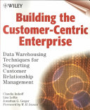 Building the Customer Centric Enterprise