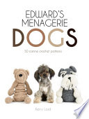 Edward s Menagerie  Dogs Book PDF