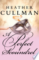 A Perfect Scoundrel : finds perfect love lord quentin somerville...