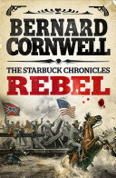 Rebel  The Starbuck Chronicles  Book 1