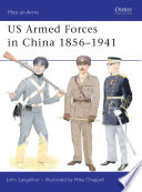 US Armed Forces in China 1856   1941