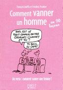 Le Petit Livre de   Comment vanner un homme une femme en 90 le  ons