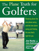 The Plane Truth for Golfers