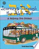 Journeys Through the Alef Bet