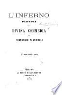 L Inferno  Parodia della Divina Commedia     3a Edizione riveduta e corretta  of    La Nuova Divina Comedia    by F  Plantulli and F  Alessandroni