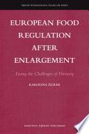 European Food Regulation After Enlargement