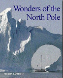 Wonders of the North Pole