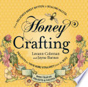 Honey Crafting