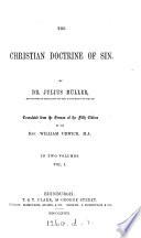 The Christian Doctrine Of Sin, Tr. By W. Urwick : ...