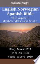 English Norwegian Spanish Bible The Gospels Iii Matthew Mark Luke John