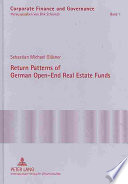 Return Patterns of German Open End Real Estate Funds