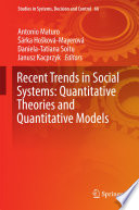 Recent Trends in Social Systems  Quantitative Theories and Quantitative Models