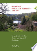 Wiltshire Marriage Patterns 1754 1914