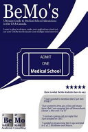 Bemo S Ultimate Guide To Medical School Admissions In The U S And Canada