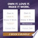 Own It  Love It  Make It Work  Bundle Book PDF
