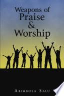 Weapons of Praise   Worship
