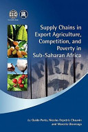 Supply Chains in Export Agriculture  Competition  and Poverty in Sub Saharan Africa