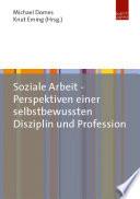 Soziale Arbeit Perspektiven Einer Selbstbewussten Disziplin Und Profession