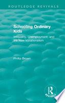 Routledge Revivals  Schooling Ordinary Kids  1987