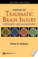 Manual Of Traumatic Brain Injury : topics relevant in the diagnosis,...