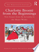 Charlotte Brontë From The Beginnings : brontë's juvenilia merit serious scholarly attention as revelatory...