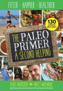 Paleo Primer  a Second Helping