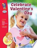 Celebrate Valentines Day Gr K 3