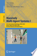 Massively Multi Agent Systems I