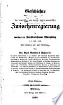 Geschichte der kön. schwedischen und herzogl. sachsen-weimarischen Zwischenregierung im eroberten Fürstbisthume Würzburg i. J. 1631-1634