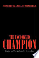 The Uncrowned Champion