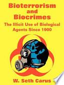 Bioterrorism and Biocrimes
