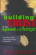 Building Trust at the Speed of Change