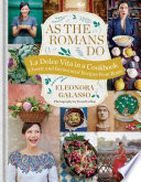 As the Romans Do Is Reflected In The Sheer Vibrancy And