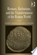 Romans  Barbarians  and the Transformation of the Roman World