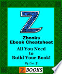 Zbooks Ebook CheatSheet   All You Need To Build Your Book