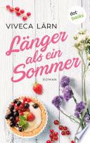 L  nger als ein Sommer   Roman