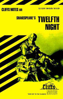 CliffsNotes on Shakeapeare s Twelfth Night