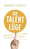 Die Talent-Lüge