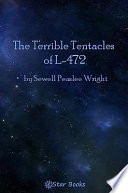 download ebook the terrible tentacles of l-472 pdf epub