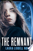 The Remnant  The Ark Trilogy  Book 2