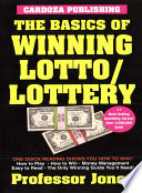 Basics Of Winning Lotto/ Lottery : this handy guide shows you everything you need...