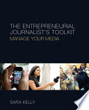 The Entrepreneurial Journalist   s Toolkit